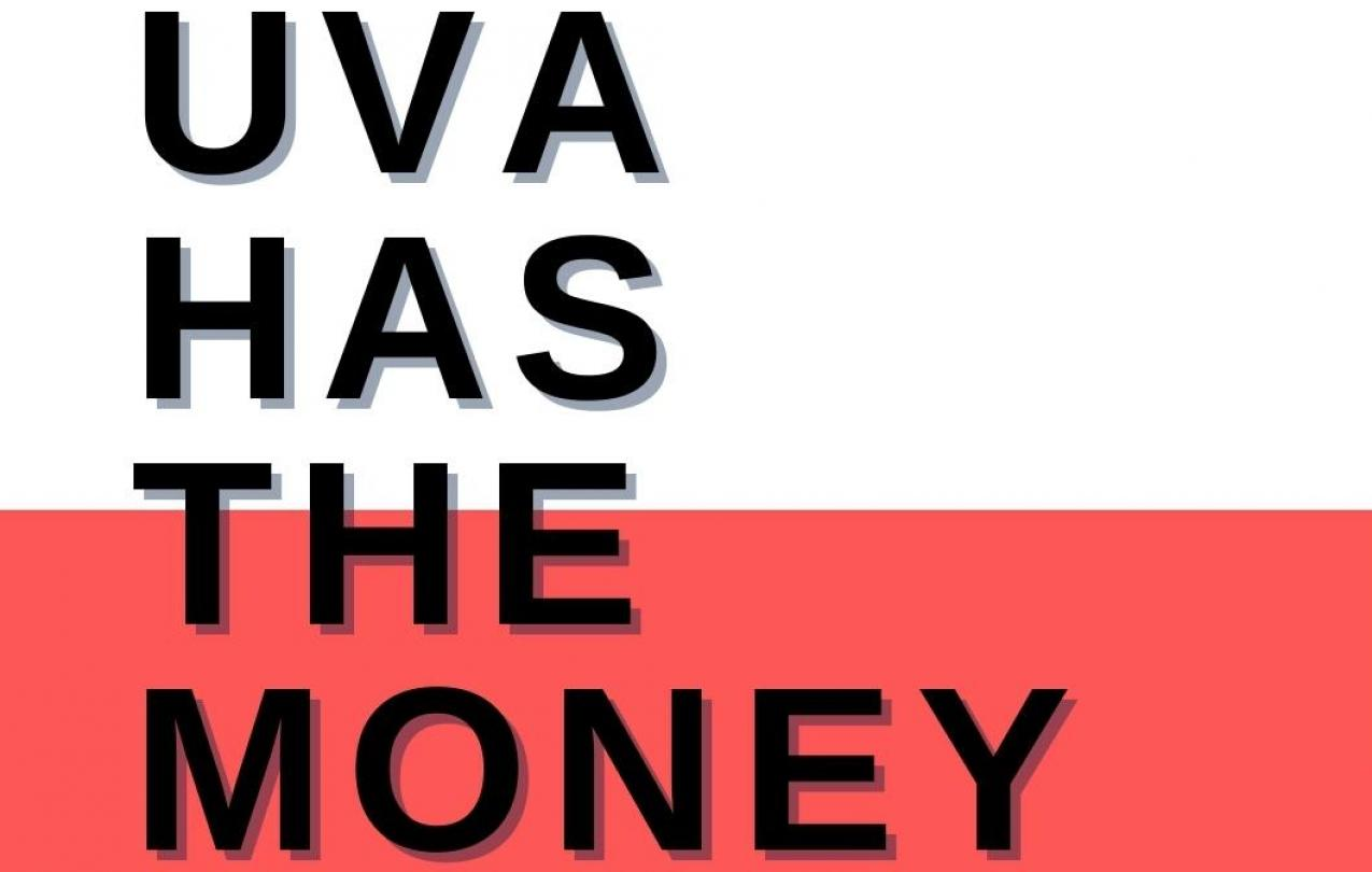 "Alt: black text ""UVA has the money"" with shadow on background with top half white bottom half red"