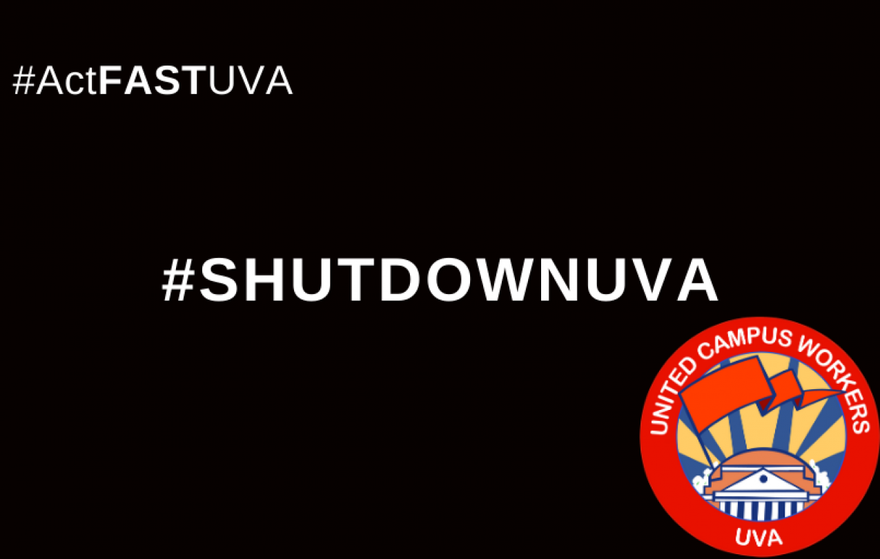 "ID: white centered text reads ""#ShutDownUVA"" on a black background, white text in top left corner reads ""#ActFastUVA"", and UCWVA is in the bottom right"