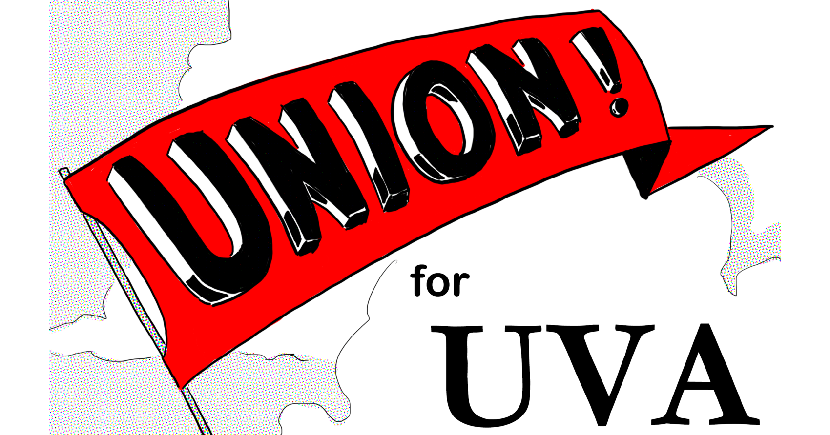 "ID: Text: ""Union for UVA"" with red triangle flag over a white UVA rotunda, with white clouds in background"