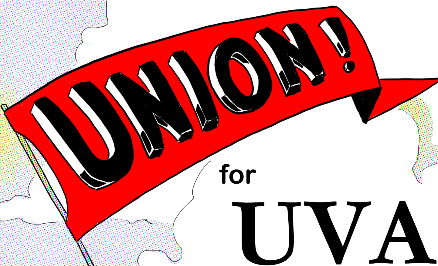 """ID: Text: """"Union for UVA"""" with red triangle flag over a white UVA rotunda, with white clouds in background"""